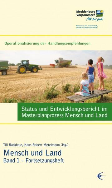 Status und Entwicklungsbericht im Masterplanprozess Mensch und Land