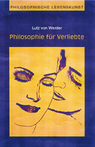 Philosophie für Verliebte