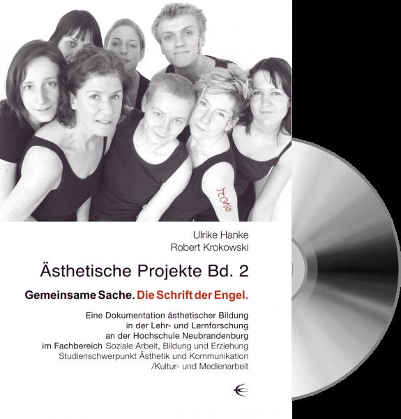 Ästhetische Projekte Band II - Gemeinsame Sache (Buch+DVD)