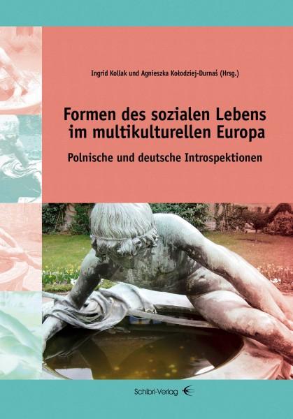 Formen des sozialen Lebens im multikulturellen Europa