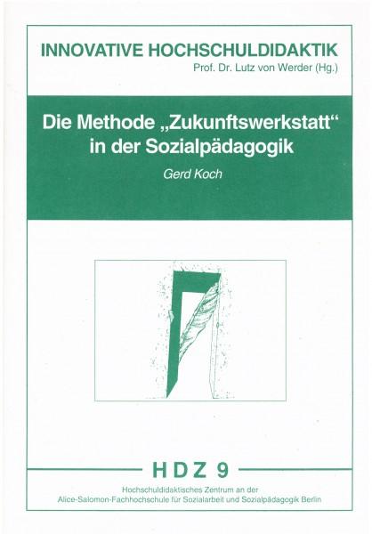 """Die Methode """"Zukunftswerkstatt"""" in der Sozialpädagogik"""