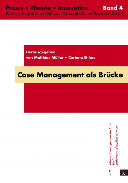 Case Management als Brücke