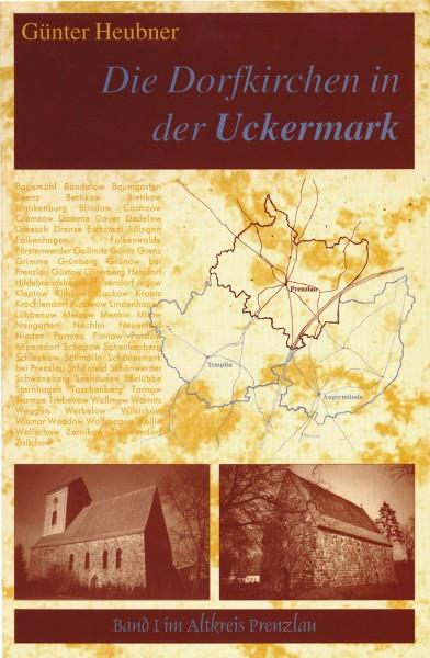 Die Dorfkirchen in der Uckermark Bd. I (Prenzlau)