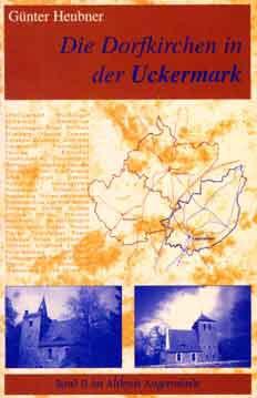 Die Dorfkirchen in der Uckermark Band II (Angermünde)