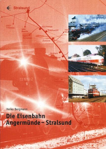 Die Eisenbahn Angermünde/Stralsund