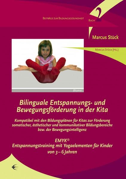 Bilinguale Entspannungs- und Bewegungsförderung in der Kita