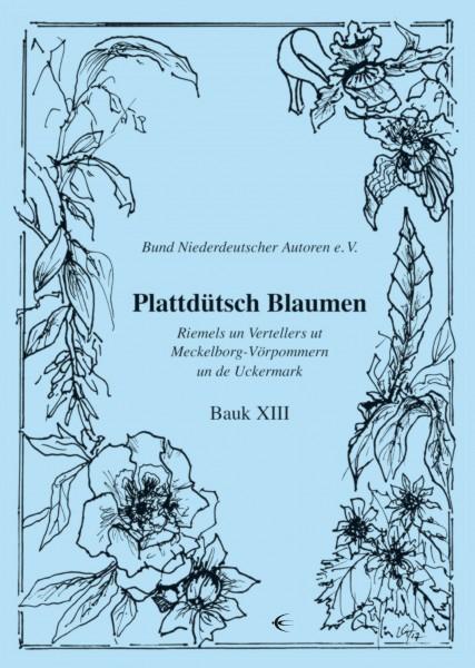 Plattdütsch Blaumen XIII